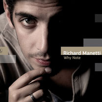 Albums CD DVD Disques guitariste : Richard Manetti - Why note avec laguitare.com