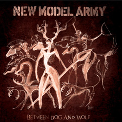 Albums CD DVD Disques guitariste : New Model Army - Between dog and wolf avec laguitare.com