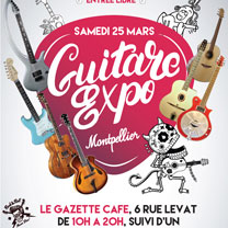 luthiers guitares et basses : Guitare Expo  - 25 mars Montpellier